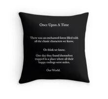 OUAT opening  Throw Pillow