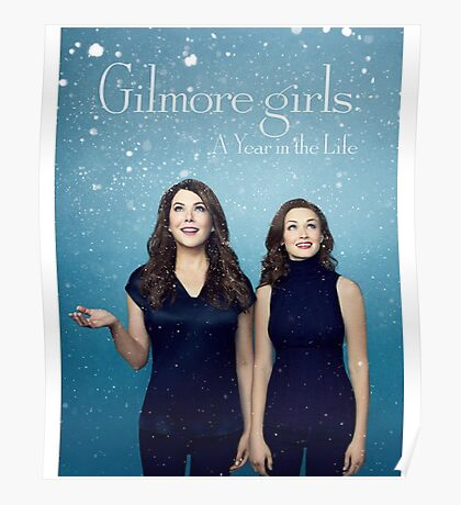 Gilmore girls - a year in the life - netflix series Poster