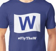 Chicago Cubs #FlyTheW Unisex T-Shirt