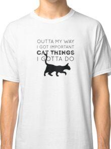 Important Cat Things Classic T-Shirt