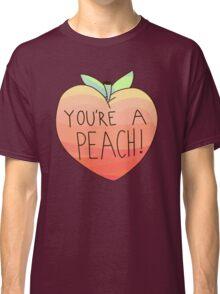 you're a peach Classic T-Shirt