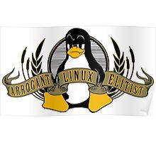 Arrogant Linux Elitist Poster