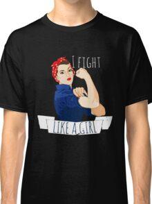 i fight like a girl  Classic T-Shirt