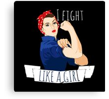 i fight like a girl  Canvas Print