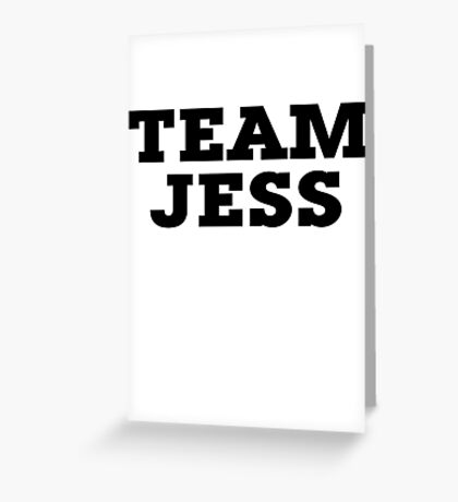 Team Jess Greeting Card