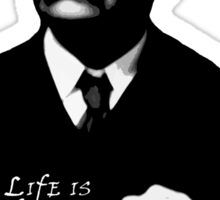 Life is Inifinitely Stranger Sticker