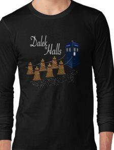 A Dalek Christmas - Dalek the Halls Long Sleeve T-Shirt