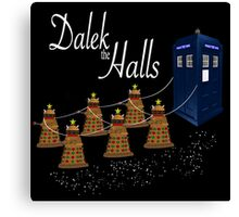 A Dalek Christmas - Dalek the Halls Canvas Print