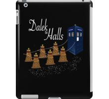 A Dalek Christmas - Dalek the Halls iPad Case/Skin