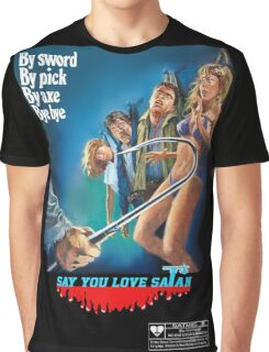 Say You Love Satan 80s Horror Podcast - Mutilator Graphic T-Shirt