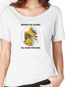 Defend The Sacred - No More Pipelines #NODAPL Women's Relaxed Fit T-Shirt