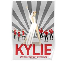 Kylie - Can't Get You Out Of My Head Poster