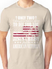 Jesus Christ And The American Veteran Unisex T-Shirt