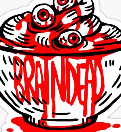 Braindead Sticker