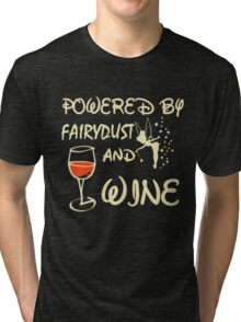 Powered by wine T-shirt Tri-blend T-Shirt