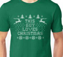 This guy loves Christmas Unisex T-Shirt