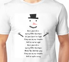 Have Yourself a Merry Little Snowman Unisex T-Shirt