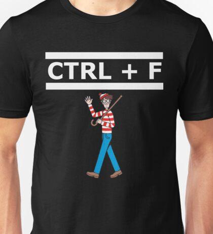 CTRL+ F Unisex T-Shirt