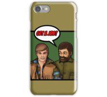 Get a job, hippy! iPhone Case/Skin