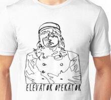 Elevetor Operator  Unisex T-Shirt