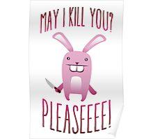May I Kill You Pleaseeee? Poster