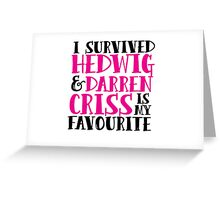 I survived HATAI and Darren Criss is my fav Greeting Card