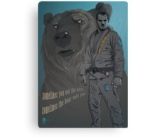 Sometimes You Eat The Bear... Canvas Print