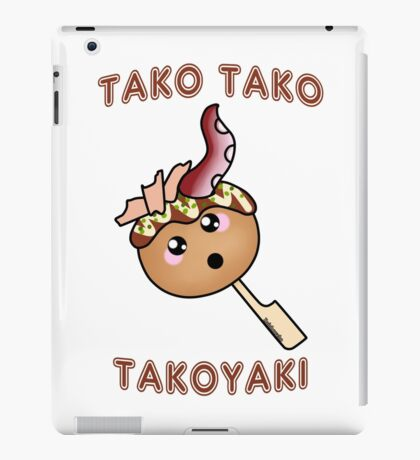 Tako Tako Takoyaki - Japanese food collection iPad Case/Skin