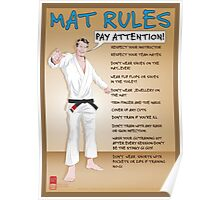 Mat Rules Poster Poster