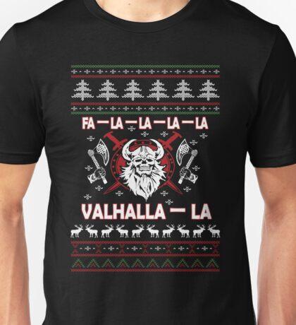 Fa-la-la-la-la Valhalla-la Ugly Viking Unisex T-Shirt