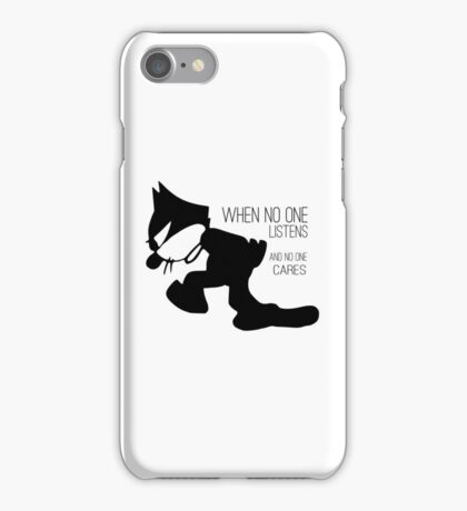 Political Protest Quote - Felix The Cat  iPhone Case/Skin