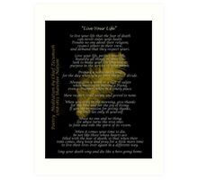 """""""Live Your Life""""  Golden feather by Chief Tecumseh Art Print"""