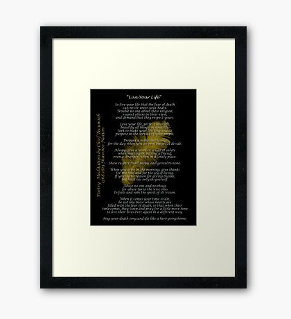 """""""Live Your Life""""  Golden feather by Chief Tecumseh Framed Print"""