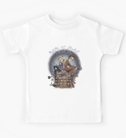 Making The Universe A Better Place Kids Tee