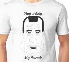 Richard Nixon-Stay Tricky My Friends Unisex T-Shirt