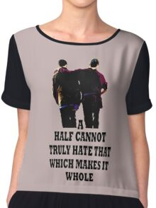 A Half Cannot Truly Hate That Which Makes It Whole Chiffon Top