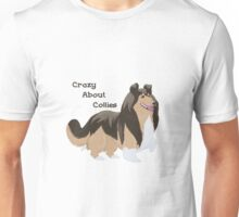 Crazy About Collies Unisex T-Shirt