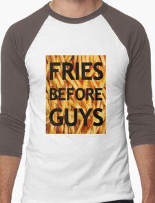 Fries Before Guys Men's Baseball ¾ T-Shirt