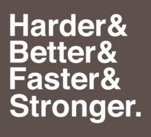 Harder & Better & Faster & Stronger. Kids Clothes