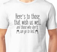 Seinfeld - Here's to those that wish us well Unisex T-Shirt