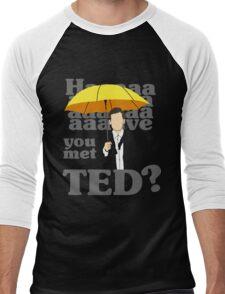 HAAAAVE you met Ted? Men's Baseball ¾ T-Shirt