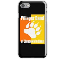 Pillager Band of Chippewa Indians iPhone Case/Skin