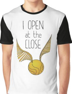 I Open at the Close Graphic T-Shirt