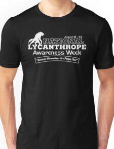National Lycanthrope Awareness Week (White Print) Unisex T-Shirt