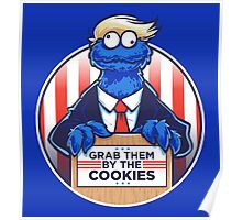 Grab Them By The Cookies Poster