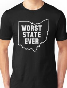Worst State Ever Unisex T-Shirt