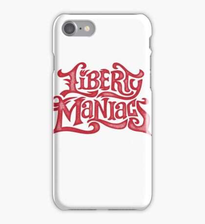 Liberty maniacs iPhone Case/Skin