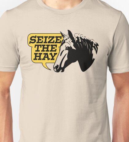 Seize The Hay Unisex T-Shirt