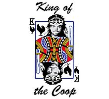 King of the Coop ( for dark shirts) Photographic Print