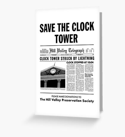 Save the clock tower fan art Greeting Card